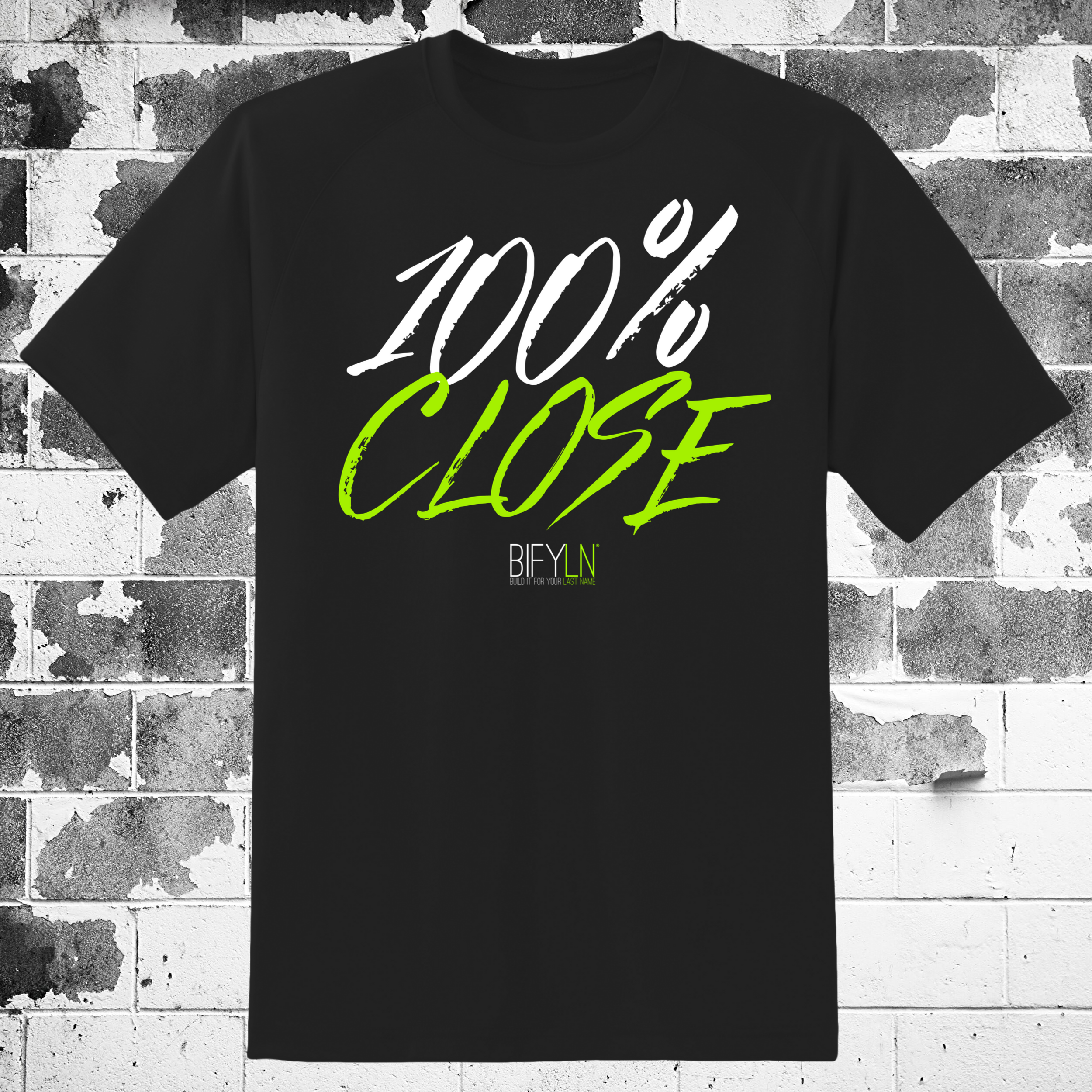 100 PERCENT CLOSE TSHIRT
