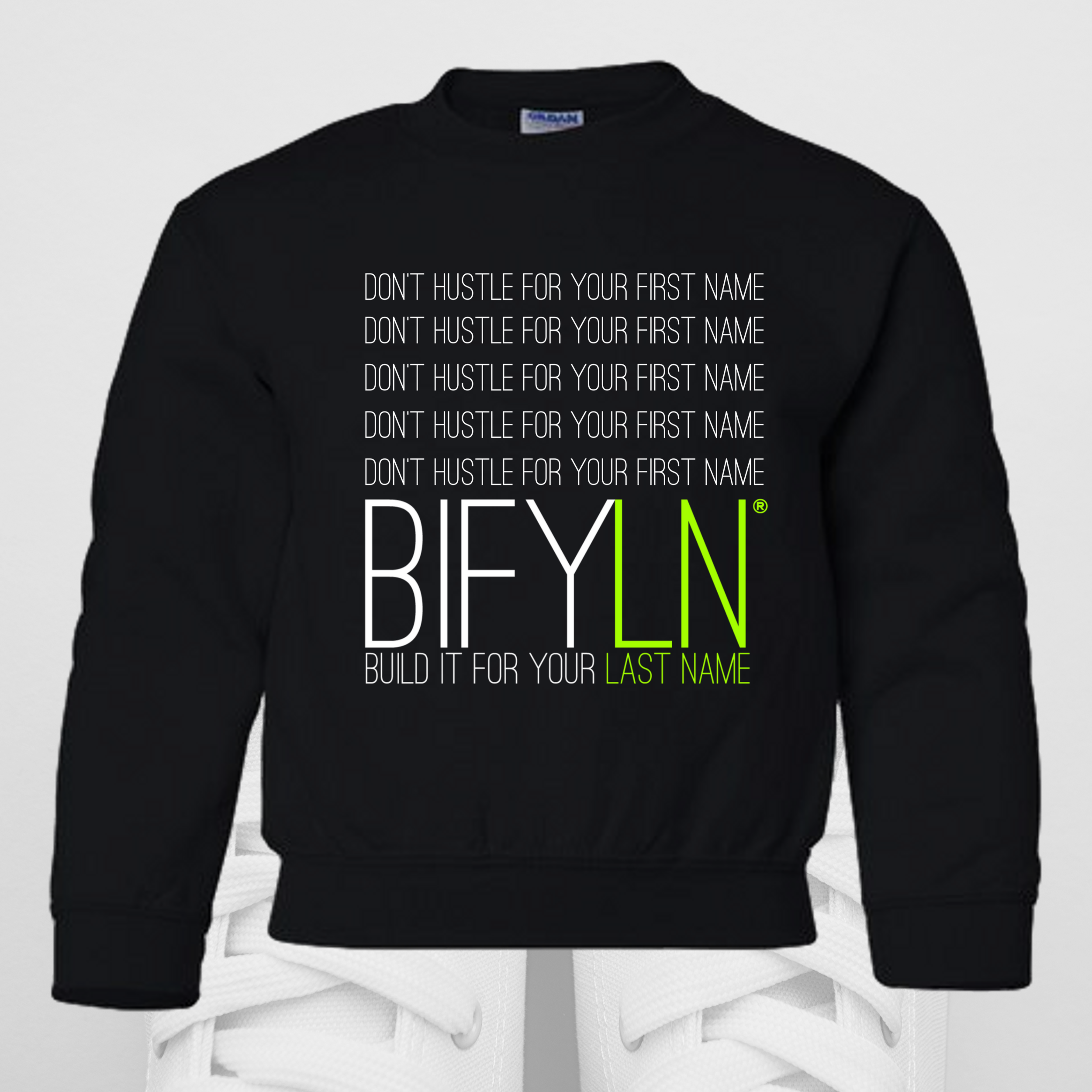 DON'T HUSLTE YOUTH SWEATSHIRT