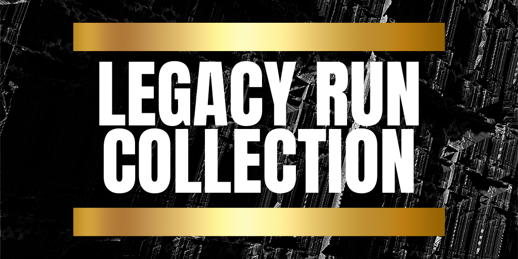 LEGACY RUN COLLECTION